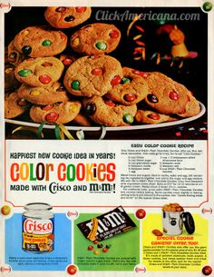 Easy color cookie recipe with m&m's! Happiest new cookie idea in years! Only Crisco and m&m's Plain Chocolate Candies offer you this delicious new Retro Recipes, Old Recipes, Cookbook Recipes, Vintage Recipes, Cookie Recipes, Vintage Food, Vintage Ads, Retro Food, Vintage Baking