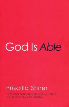 God Is Able by @Priscilla Shirer @B&H Pub  Nonfiction/Bible Study
