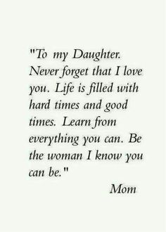 "Looking for the best mother and daughter quotes? Love your mom? Check out our collection of the best quotes and sayings below. Top Mother Daughter Quotes ""A mother is a daughter's best friend."" ""A mother's treasure Mother Daughter Quotes, I Love My Daughter, My Beautiful Daughter, Quotes About Daughters, Inspirational Quotes For Daughters, Mothers Love Quotes, Inspirational Daughter Quotes, Quotes About Mother, Missing My Daughter Quotes"