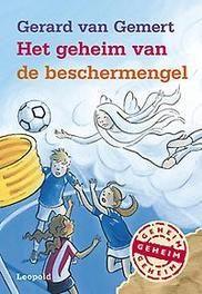Het geheim van de beschermengel Van Gemert, Gerard, Hardcover