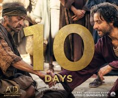 In ten days A.D. The Bible Continues debuts on NBC at 9/8c! Don't miss the greatest story ever told.   A.D. The Series