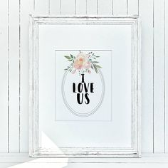 I Love Us Boho Watercolor Floral Farmhouse Country Cottage