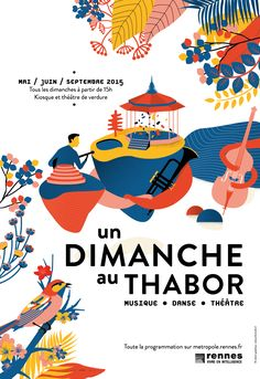 Un Dimanche au Thabor / Poster / Pollen Studio / Publicité / Colors / Graphisme / Print / Illustration Poster Layout, Print Poster, Book Layout, Graphic Illustration, Vintage Design Poster, Graphic Design Posters, Graphic Design Typography, Flat Design Poster, Event Poster Design