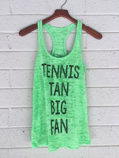TENNIS TAN BIG FAN tank top. thecaramelcamel.com