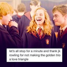 I don't think we appreciate this enough. Honestly. We can never thank you enough, Queen Rowling.