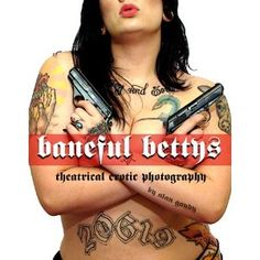 Baneful Bettys: Theatrical Erotic Photography (Kindle Edition)  http://disneystorejobs.com/amazonimage.php?p=B007034H8G  B007034H8G