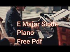 Piano Scale Tutorials Letters Slow Easy Beginner Free pdf - YouTube E Major, Major Scale, Piano Scales, Print Music, Piano Tutorial, Free Sheet Music, Music Theory, Tutorials, Pdf