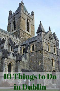 Travel the World: 10 things to do in Dublin Ireland. #Dublin #Ireland #travel