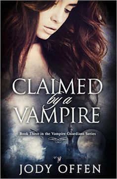 Claimed by a Vampire (Vampire Guardians Book - Kindle edition by Jody Offen. Claimed by a Vam Ya Books, I Love Books, Good Books, Paranormal Romance Books, Romance Novels, Fantasy Books To Read, Vampire Books, Book Suggestions, Book Authors
