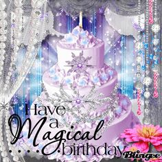 Have A Magical Birthday happy birthday birthday quotes happy birthday quotes birthday pictures birthday gifs birthday image quotes Happy Birthday To You, Birthday Wishes Gif, Birthday Qoutes, Happy Birthday Cake Images, Happy Birthday Daughter, Birthday Blessings, Happy Birthday Messages, Happy Birthday Greetings, Birthday Gifs