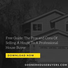 Learn The Pros and Cons Of Selling Your House To A Professional House Buyer House Buyers, Midwest City, Sell House Fast, We Buy Houses, Selling Your House, Shawnee, Oklahoma City, Home Buying, Norman