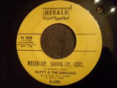 Patty & The Emblems - Mixed Up, Shook Up Girl - Doo Wop / Northern Soul ...