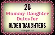 "20 Mom-Daughter dates for older daughters"" data-componentType=""MODAL_PIN"