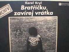 Bratříčku zavírej vrátka - Czech Folk Music - 1969 Velvet Revolution