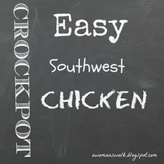 A Woman's Walk With God: Southwest Chicken