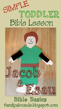 Family Abounds: Bible Basics: Jacob and Esau Toddler Bible Lesson Toddler Bible Crafts, Toddler Bible Lessons, Preschool Bible Lessons, Bible Story Crafts, Bible Activities, Toddler Preschool, Kids Crafts, Group Activities, Preschool Ideas