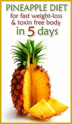 Pineapple Diet for Fast Weight-Loss And Toxin-Free Body In 5 Days