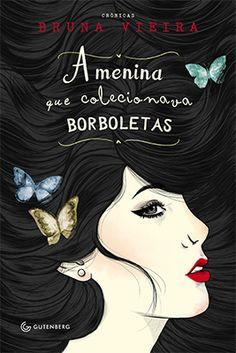 Resenha A Menina que Colecionava Borboletas - Bruna Vieira