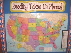 Reading Takes Us Places. Kids pin where they go in the book they're reading. Done in the classroom but could be done at home too!