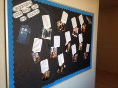 Doctor Who bulletin board in my res hall! :D