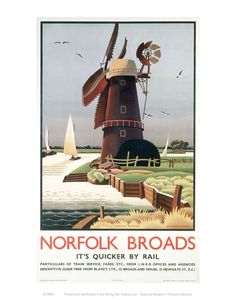 "View of Windmill on the ""Norfolk Broads"" - Vintage Travel Poster Card: Art Image Publishers. Picture features a windmill, seagulls in the sky, 3 sailing boats on the broads and the pastures of the Norfolk countryside. Posters Uk, Train Posters, Railway Posters, Vintage Travel Posters, Windmill Art, Norfolk Broads, Norfolk England, National Railway Museum, Travel Ads"