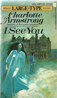 Charlotte Armstrong: I See You