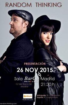 26 de Noviembre, Random Thinking en concierto en Sala Barco (Madrid) | El Mundo de Tulsa