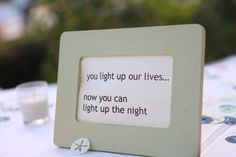 Sign by the glowsticks....obvi we had them at our wedding