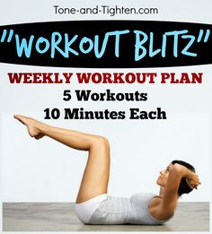 10 Minute Workout Blitz - 5 workouts of 10 minutes or less!! - Weekly Workout Plan