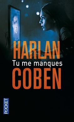 Tu me manques de Harlan COBEN https://www.amazon.fr/dp/2266264680/ref=cm_sw_r_pi_dp_8LUgxbRTG6P44