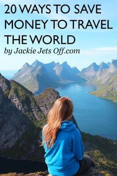 20 Ways To Save Money To Travel the World | Jackie Jets Off | Ideas to save cash & earn extra money tips to save money on travel