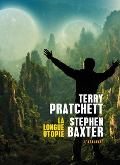 Buy La longue utopie: La longue Terre, by Mikael Cabon, Stephen Baxter, Terry Pratchett and Read this Book on Kobo's Free Apps. Discover Kobo's Vast Collection of Ebooks and Audiobooks Today - Over 4 Million Titles! Terry Pratchett, Science Fiction, Roman, Lus, Audiobooks, Ebooks, This Book, Reading, Earth