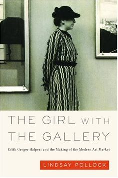The Girl with the Gallery by Lindsay Pollock, http://www.amazon.com/dp/1586485121/ref=cm_sw_r_pi_dp_R2nVrb1FCW6F9
