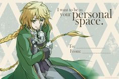 """I want to be in your personal space."" 