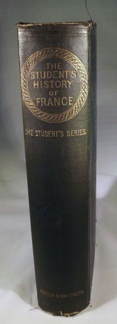 The Student's History of France, 1876