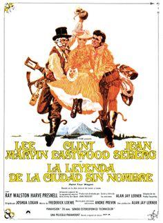 """""""La leyenda de la ciudad sin nombre"""", """"Paint your Wagon"""" (1969). COUNTRY: United States. DIRECTOR: Joshua Logan."""