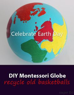 G is for Globe | Celebrate Earth Day with a DIY Montessori Globe. Recycle old basketballs. Great family time activity! | eager Ed