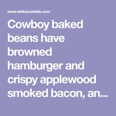 Cowboy baked beans have browned hamburger and crispy applewood smoked bacon, and are made in a slow cooker or in the oven. An awesome party food recipe! Cowboy Baked Beans, Cowboy Beans, Crockpot Side Dishes, Crockpot Recipes, Cooking Recipes, Loaded Potato Salad, Perfect Roast Beef, Slow Cooker Baked Beans, Best Party Food