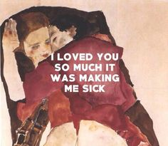 """mountainqoats: """" Two Girls (Lovers) Egon Schiele / Going to Scotland, The Mountain Goats """" Toni Mahfud, Couple Tumblr, Love You So Much, My Love, Emotion, Decir No, Thats Not My, Told You So, Thoughts"""
