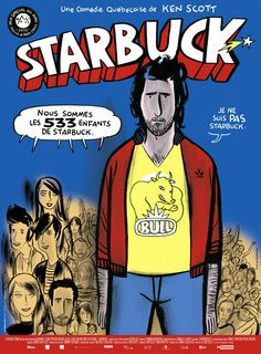 Comic book-style movie poster for the Canadian hit, STARBUCK. (Click through for a film review.)