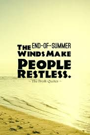 the letter of the day the 25 best end of summer quotes ideas on 25180