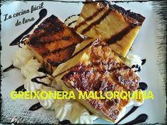 Greixonera mallorquina o pudin de Mallorca - la cocina facil de lara