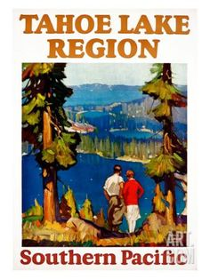 Tahoe Lake Region Southern Pacific Giclee Print at Art.com