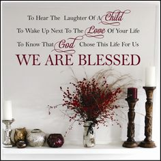 We Are Blessed Vinyl Wall Decal - A Great Impression