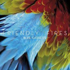 friendly fires - blue cassette (england, 2011)