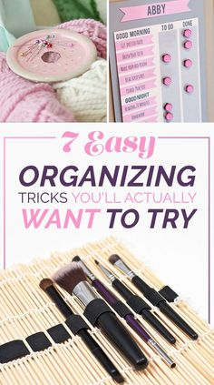 7 Easy Ways To Actually Be More Organized This Week