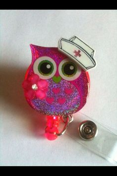 RETRACTABLE BADGE HOLDERS_Retractable ID Badge Holder - NURSE OWL Hooter..  Made just for your nurse in your family...  ☺