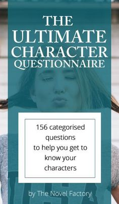 The Ultimate Character Questionnaire....a little too much in my opinion