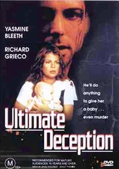 Ultimate Deception   Yasmine Bleeth   Richard Grieco