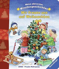 Meine allerersten Minutengeschichten: Wir freuen uns auf Weihnachten von Frauke Nahrgang http://www.amazon.de/dp/3473434221/ref=cm_sw_r_pi_dp_aaUbwb117MRBF